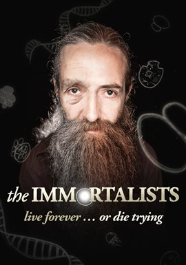 The Immortalists / Aubrey De Grey