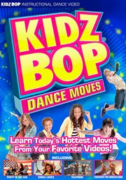 Kidz Bop:  Dance Moves /
