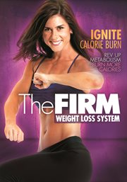 The FIRM: Ignite Calorie Burn /
