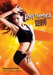 Rhythmica Dance Cardio Party