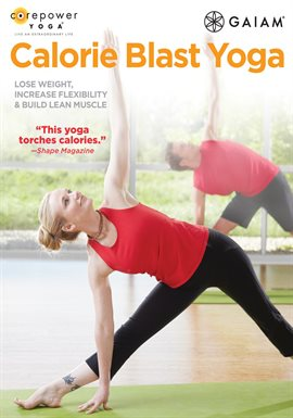 Core Power Yoga: Calorie Blast Yoga