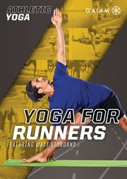 Gaiam: Athletic Yoga, Yoga For Runners /