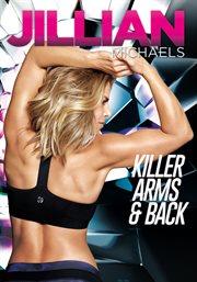 Jillian Michaels: Killer Arms & Back - Season 1