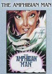 Amphibian man cover image