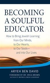 Becoming A Soulful Educator
