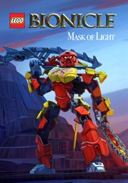 Bionicle, mask of light : the movie cover image