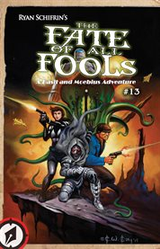 The Adventures of Basil & Moebius, Vol. 4: the Fate of All Fools