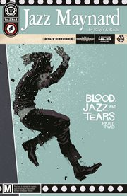 Jazz Maynard: Blood, Jazz, and Tears, Part Two