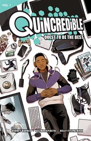 Catalyst prime: quincredible vol. 1. Volume 1 cover image