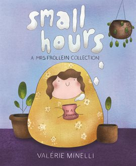Cover image for Mrs. Frollein Collection: Small Hours