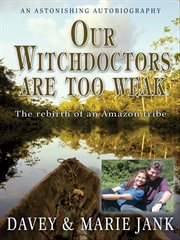 Our Witchdoctors Are Too Weak