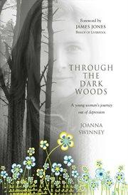 Through The Dark Woods