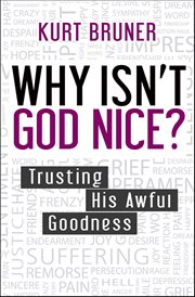 Why Isn't God Nice?