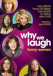 Why we laugh : funny women cover image