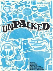Lonely Planet. Unpacked: travel disaster stories cover image