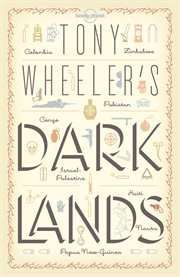 Tony Wheeler's dark lands cover image