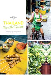 Thailand: from the source : authentic recipes from the people that know them best cover image