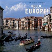 Hello, Europe!