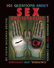 101 Questions About Sex and Sexuality