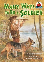 Many Ways to Be A Soldier
