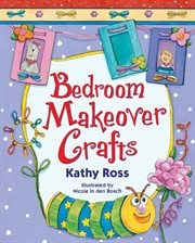 Bedroom Makeover Crafts