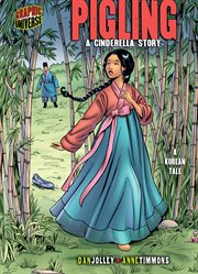 Pigling: a Cinderella story : a Korean tale cover image