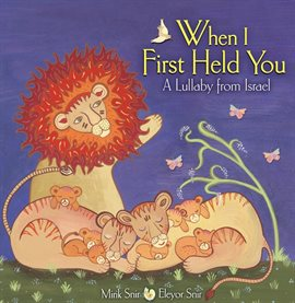 When I First Held You