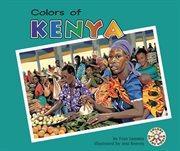 Colors of Kenya