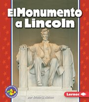 El monumento a lincoln (the lincoln memorial)