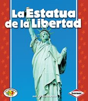 La estatua de la libertad (the statue of liberty)