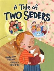 Tale of Two Seders