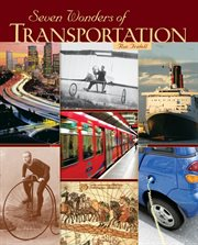 Seven Wonders of Transportation