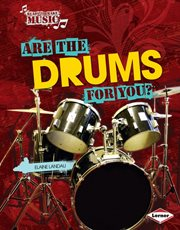 Are the Drums for You?