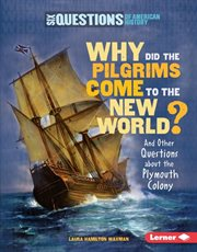 Why Did the Pilgrims Come to the New World