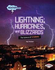 Lightning, Hurricanes, and Blizzards