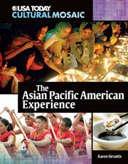 The Asian Pacific American Experience
