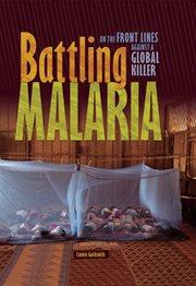 Battling Malaria