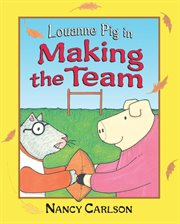 Louanne Pig in making the team cover image
