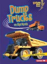 Dump Trucks on the Move