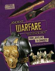 Ancient Warfare Technology