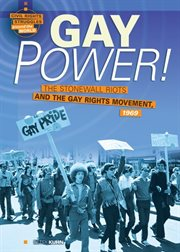 Gay power!: the Stonewall Riots and the gay rights movement, 1969 cover image