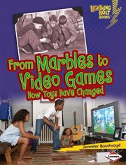 From Marbles to Video Games