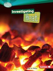 Investigating Heat