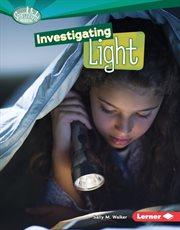 Investigating Light