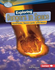 Exploring Dangers in Space