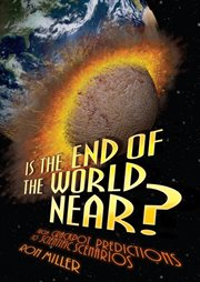 Is the End of the World Near?