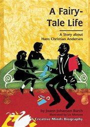 A Fairy-tale Life