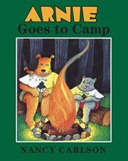 Arnie Goes to Camp