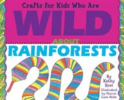 Crafts for Kids Who Are Wild About Rainforest