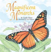 Magnificent Monarchs